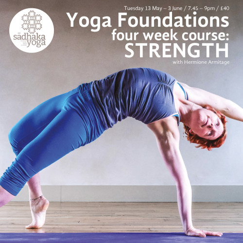 Yoga Foundation Course: Strength